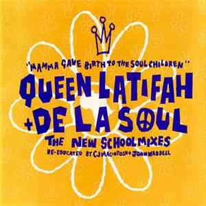 Queen Latifah Featuring De La Soul - Mamma Gave Birth To The Soul Children (The New School Mixes) Scaricare