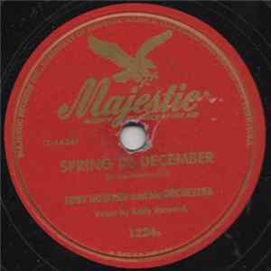 Eddy Howard And His Orchestra - Spring In December / Laroo, Laroo, Lilli Bolero Scaricare