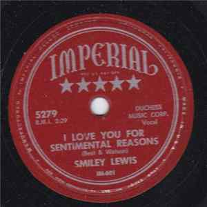 Smiley Lewis - I Love You For Sentimental Reasons / The Rocks Scaricare
