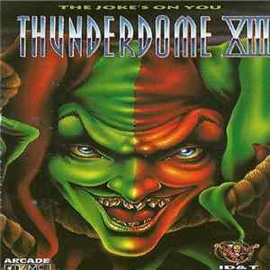 Various - Thunderdome XIII - The Joke's On You (MC2) Scaricare