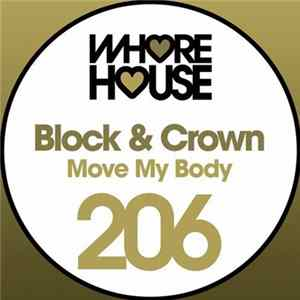 Block & Crown - Move My Body Scaricare