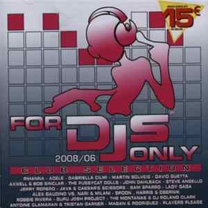 Various - For DJs Only 2008/06 - Club Selection Scaricare