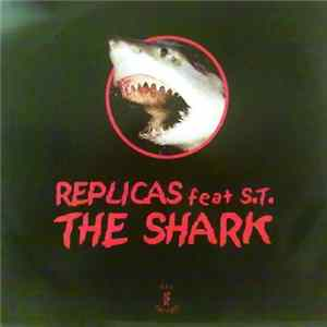 Replicas Feat. S.T. - The Shark Scaricare
